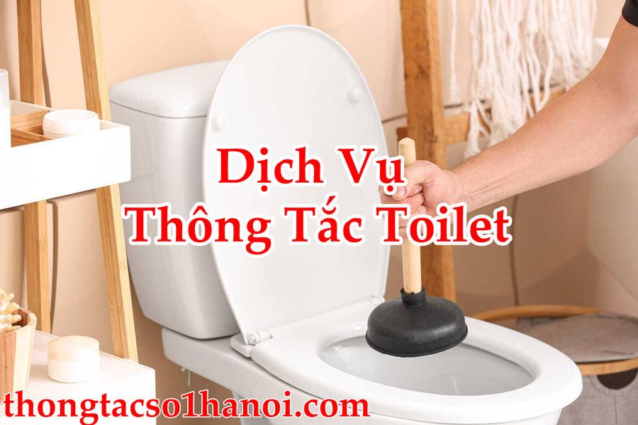 Dịch Vụ Thông Tắc Toilet