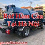 Rút Hầm Cầu Tại Hà Nội Uy Tín Nhất Đội Ngũ Lâu Năm Hút Sạch 100%