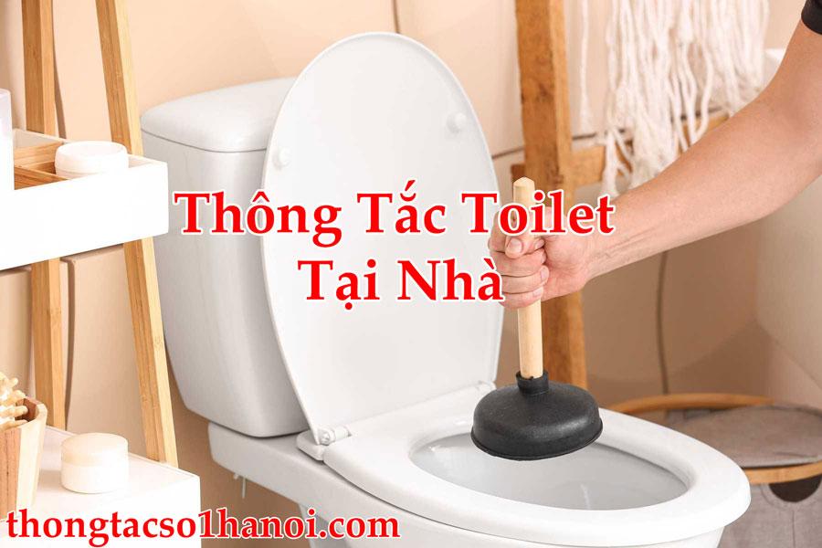 Thông Tắc Toilet Tại Nhà