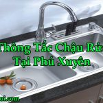 Thông Tắc Chậu Rửa Tại Phú Xuyên